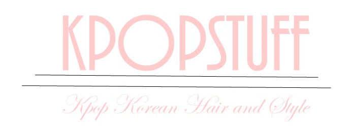 Kpop Korean Hair and Style - Kpop and Korean Hair and Style